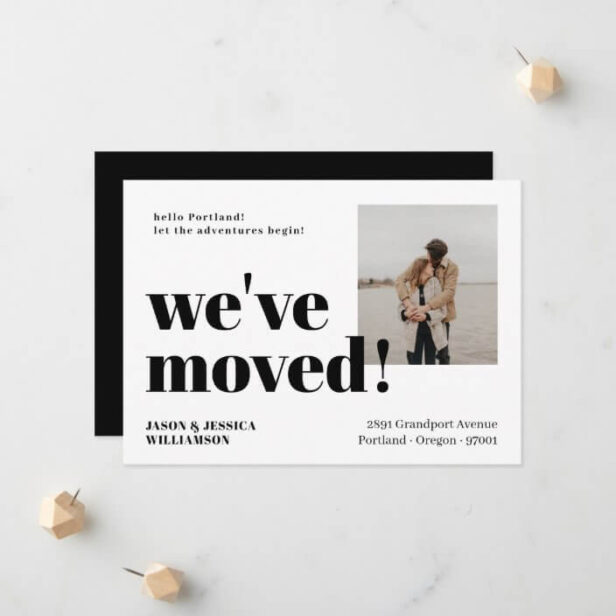 We've Moved! Black White Minimal Bold Typo Photo Moving Announcement