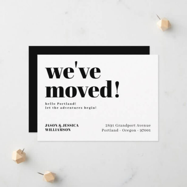 We've Moved! Black & White Minimal Bold Typography Moving Announcement