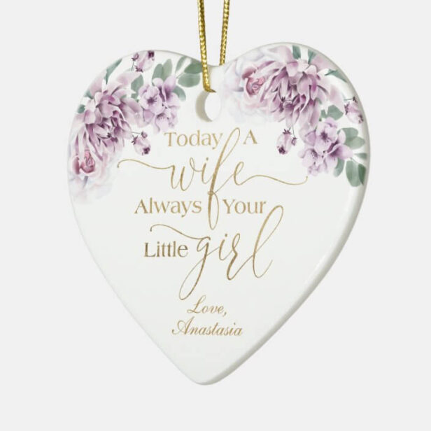 Today a Wife Always Your Little Girl Violet Floral Ceramic Ornament