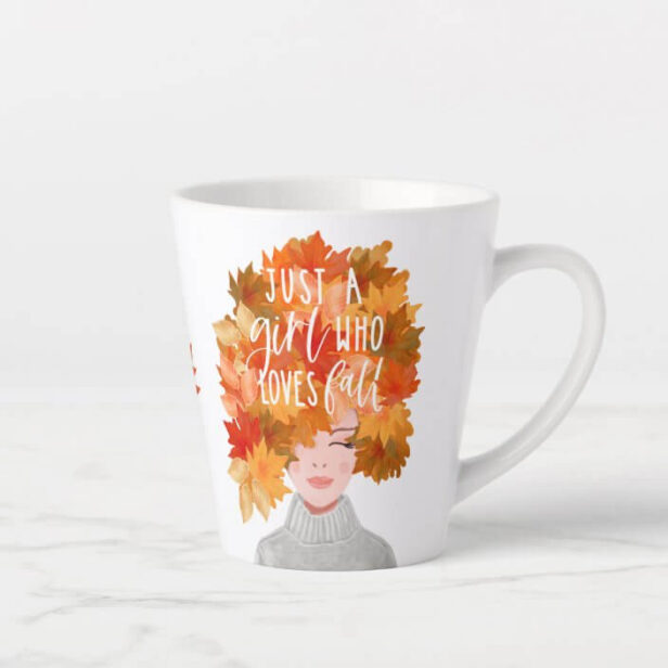 Just A Girl Who Loves Fall Watercolor Fall Caucasian Beauty Latte Mug