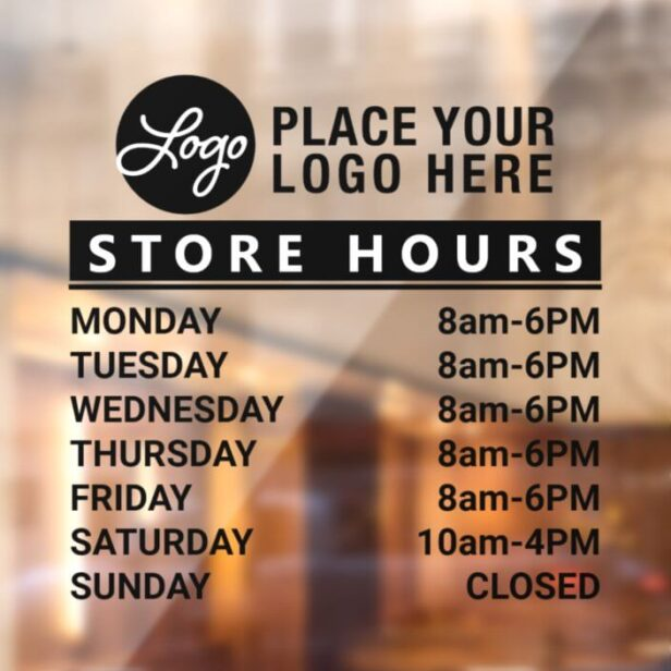 Add Your Custom Logo Store Hours Of Operation Black Window Cling