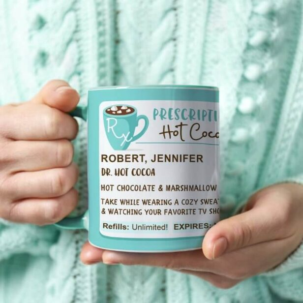 Fun Cozy Season Prescription Hot Cocoa Coffee Mug