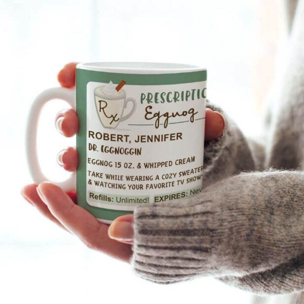 Funny Cozy Prescription Holiday Eggnog Coffee Mug