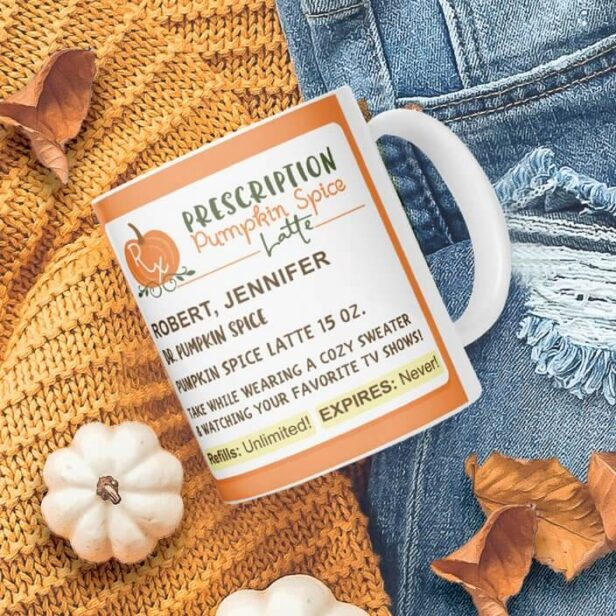 Funny Fall Season Prescription Pumpkin Spice Latte Coffee Mug